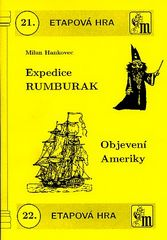 Expedice Rumburak Objevení Ameriky