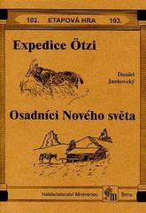 Expedice Ötzi Osadníci Nového světa