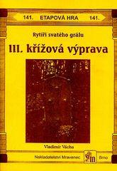 Rytíři svatého grálu - III. křížová výprava
