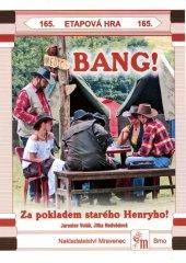 BANG! Za pokladem starého Henryho