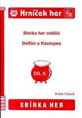 Sbírka her oddílů Delfíni a Kassiopea, díl 2.