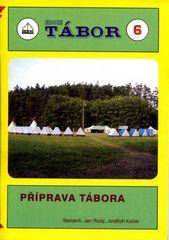 Příprava tábora