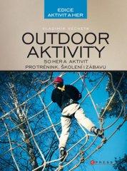 Outdoor aktivity - 50 aktivit pro trénink, školení i zábavu