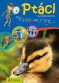 Ptáci - Přírodě na stopě