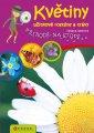 Květiny, užitkové rostliny a trávy - Přírodě na stopě