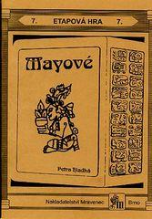 Mayové - POSLEDNÍ KUS