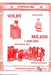 VOLBY a MILION aneb Marco Polo